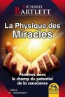 La Physique des Miracles (eBook) Richard Bartlett