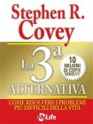 La Terza Alternativa (eBook) Stephen Covey