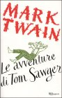 Le Avventure di Tom Sawyer Mark Twain