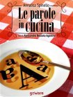 Le Parole in Cucina (eBook) Annalisa Spinello