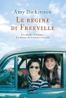 Le Regine di Freeville (eBook) Amy Dickinson