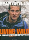Living Wild - Grylls Bear