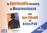 La Spiritualità Incontra le Neuroscienze - (Video Download) - Parte 2