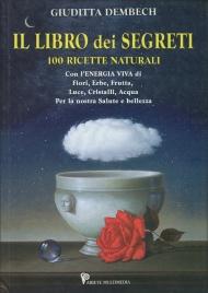 Il libro dei segreti giuditta dembech - Il giardino dei fiori segreti ...