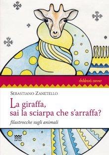 La Giraffa, Sai la Sciarpa che s'Arraffa?