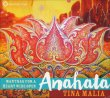 Mantras for a Heart Wide Open - Anahata Tina Malia