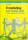 Il Marketing nel Social Web Tamar Weinberg