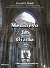 Medioevo in Giallo (eBook) Marcella Nardi