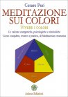 Meditazione sui Colori Cesare Peri