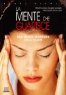 La Mente che Guarisce Locke Steven Colligan Douglas