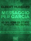 Messaggio per Garcia (eBook) Elbert Hubbard