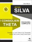 Metodo Silva - I Consiglieri Theta eBook David Brown