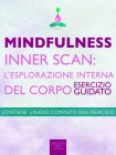 Mindfulness - Inner Scan: l'Esplorazione Interna del Corpo (eBook) Michael Doody