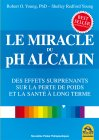 Le Miracle du pH Alcalin Robert e Shelley Young