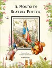 Il Mondo di Beatrix Potter Beatrix Potter