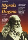 Morals and Dogma Vol. 3: Dal Gran Pontefice al Sublime Principe del Real Segreto Albert Pike