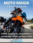 Moto Magia (eBook) Francesco Attardo