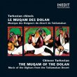Chinese Turkestan - The Maqam of the Dolan