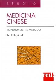 Medicina Cinese - Fondamenti e metodo