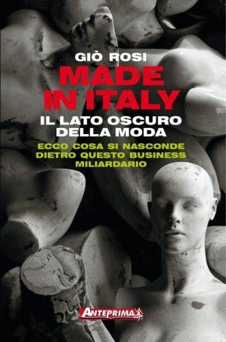 Made in Italy - Il Lato Oscuro della Moda (eBook)