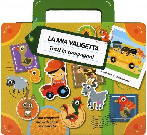 La Mia Valigetta - Tutti in Campagna!
