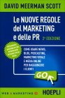 Le Nuove Regole del Marketing e delle PR David Meerman Scott