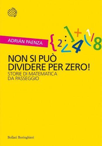 Non Si Può Dividere Per Zero! (eBook)