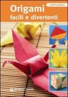 Origami Facili e Divertenti (eBook)