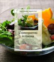 L'Osteoporosi in Cucina Jacqueline Fessel Margrit Sulzberger