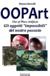 Oopart - Out Of Place Artifacts eBook Simone Barcelli