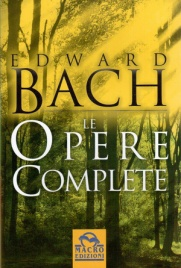 Le Opere Complete Edward Bach