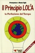 Il Principio LOL2A - La Perfezione Del Tempo - Seconda Parte