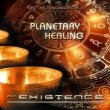 Planetary Healing Existence
