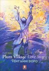 Plum Village's Love Story Phab Ban