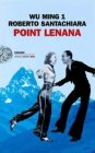 Point Lenana - Wu Ming 1, Roberto Santachiara
