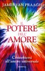 Il Potere dell'Amore James Van Praagh