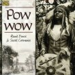 Pow Wow - Round Dances & Sacred Ceremonies