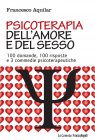 Psicoterapia dell'Amore e del Sesso (eBook) Francesco Aquilar