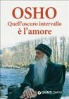 Quell'Oscuro intervallo è l'Amore (eBook)