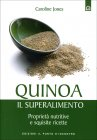 Quinoa, il Superalimento Caroline Jones