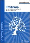 Resilienza - Videocorso in DVD Francesco Muzzarelli