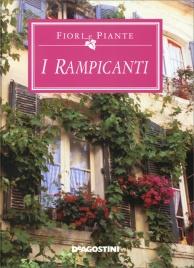 Fiori e piante i rampicanti libro di de agostini for Catalogo piante e fiori
