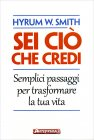 Sei Ciò che Credi Hyrum W. Smith