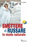 Smettere di Russare in Modo Naturale eBook