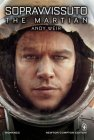 Sopravvissuto. The Martian - Andy Weir