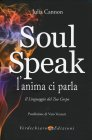 Soul Speak - L'Anima ci Parla Julia Cannon