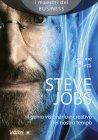 Steve Jobs - Il Genio Visionario e Creativo del Nostro Tempo