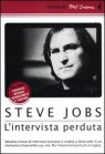 Steve Jobs. L'Intervista Perduta - DVD Paul Sen