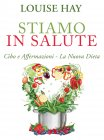 Stiamo in Salute - eBook Louise Hay