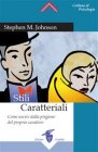 Stili Caratteriali eBook Stephen M. Johnson